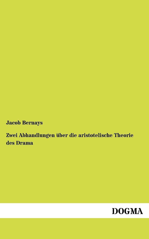 Jacob Bernays Zwei Abhandlungen uber die aristotelische Theorie des Drama kathrin niederdorfer product placement ausgewahlte studien uber die wirkung auf den rezipienten