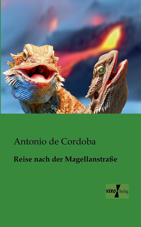 Фото - Antonio de Cordoba Reise nach der Magellanstrasse coti cordoba