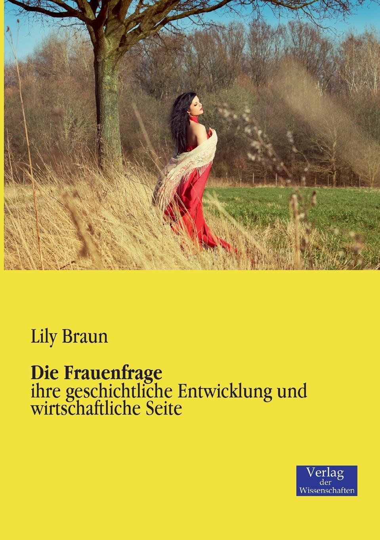 Lily Braun Die Frauenfrage lily braun die frauenfrage