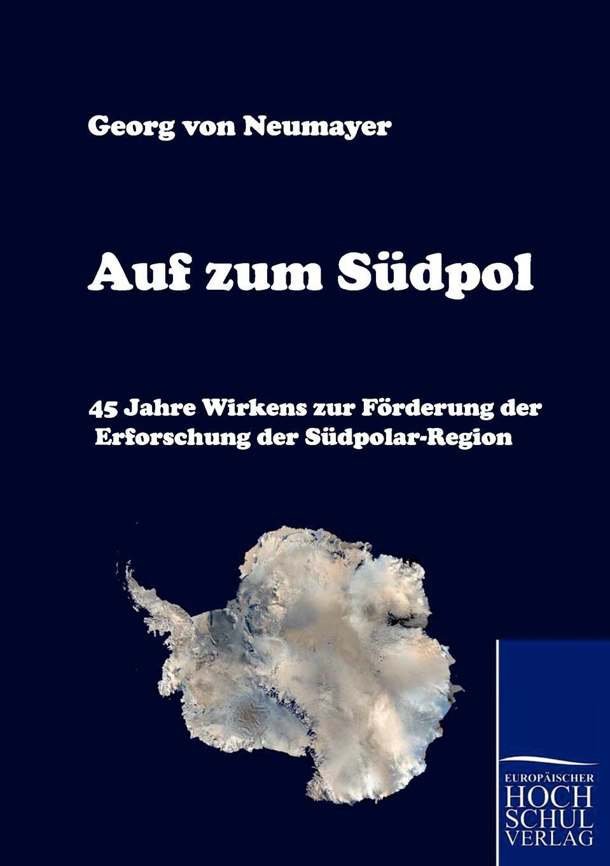 Georg Von Neumayer Auf Zum Sudpol thomas schauf die unregierbarkeitstheorie der 1970er jahre in einer reflexion auf das ausgehende 20 jahrhundert