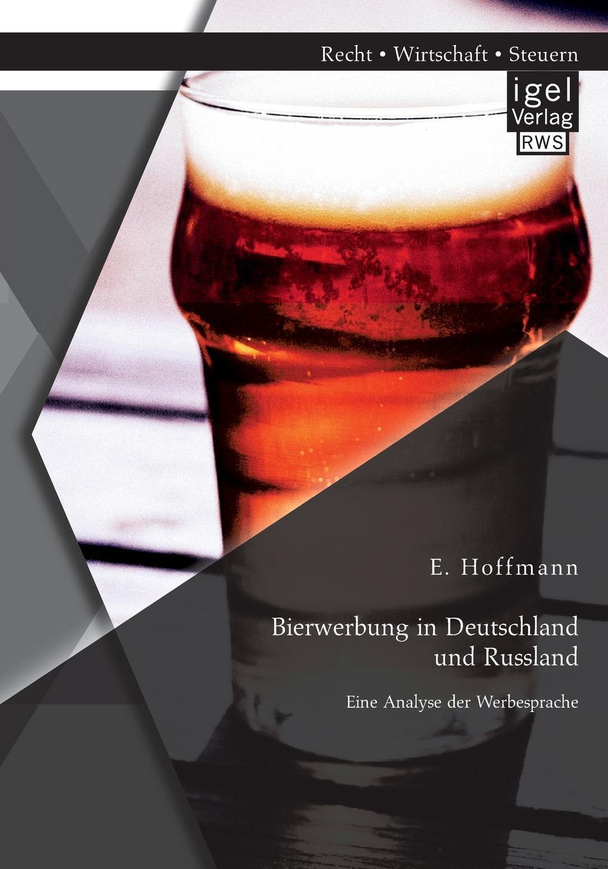Bierwerbung in Deutschland Und Russland. Eine Analyse Der Werbesprache Bierwerbung ist ein groer und wichtiger Bestandteil...