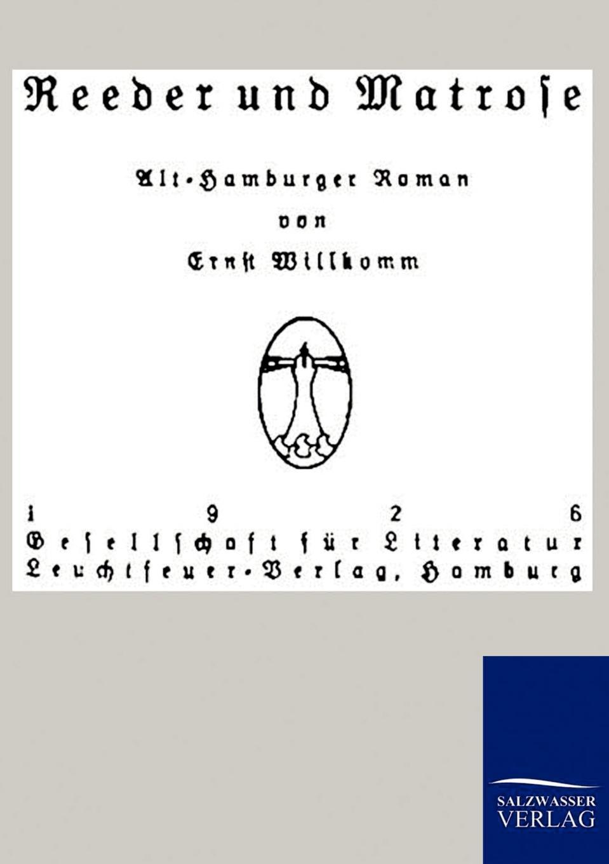 Ernst Willkomm Reeder und Matrose
