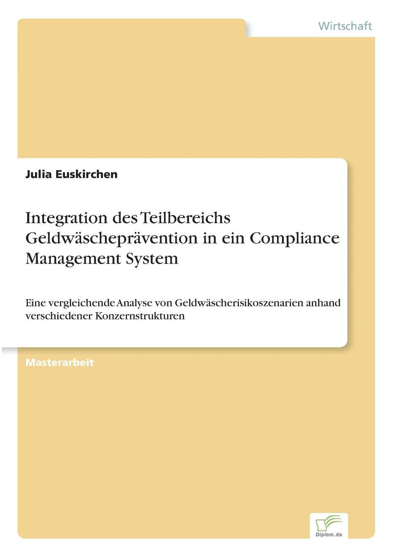 Integration des Teilbereichs Geldwaschepravention in ein Compliance Management System