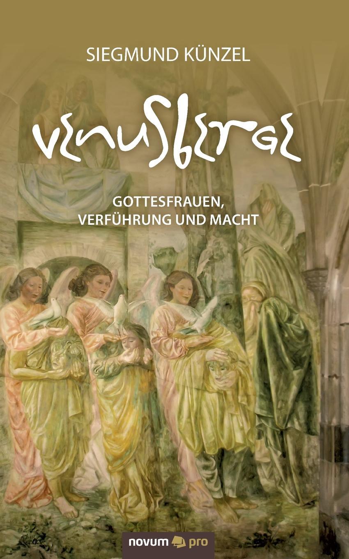 Siegmund Künzel VENUSBERGE недорго, оригинальная цена