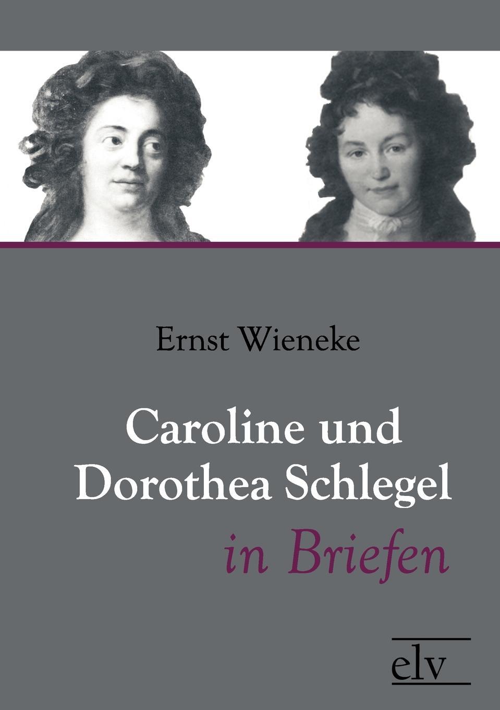 Caroline und Dorothea Schlegel in Briefen nicole schlegel neue anforderungen an die qualifikation von aufsichtsratsmitgliedern