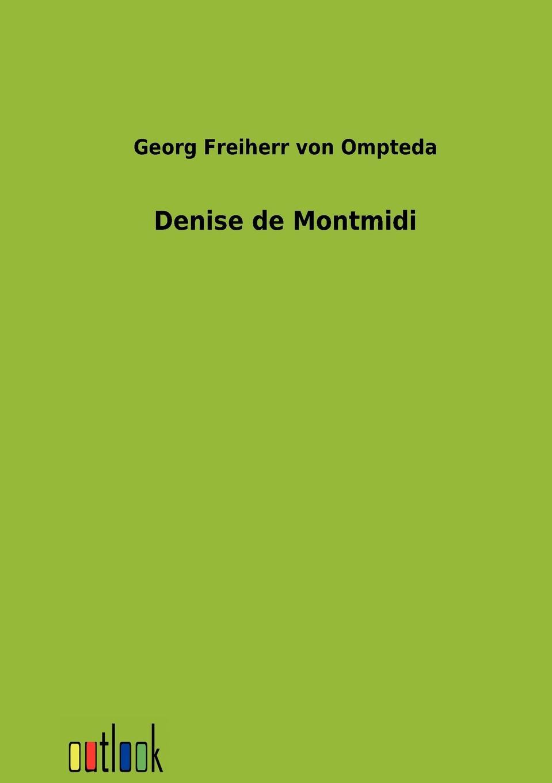 Georg Freiherr von Ompteda Denise de Montmidi georg grützmacher synesios von kyrene