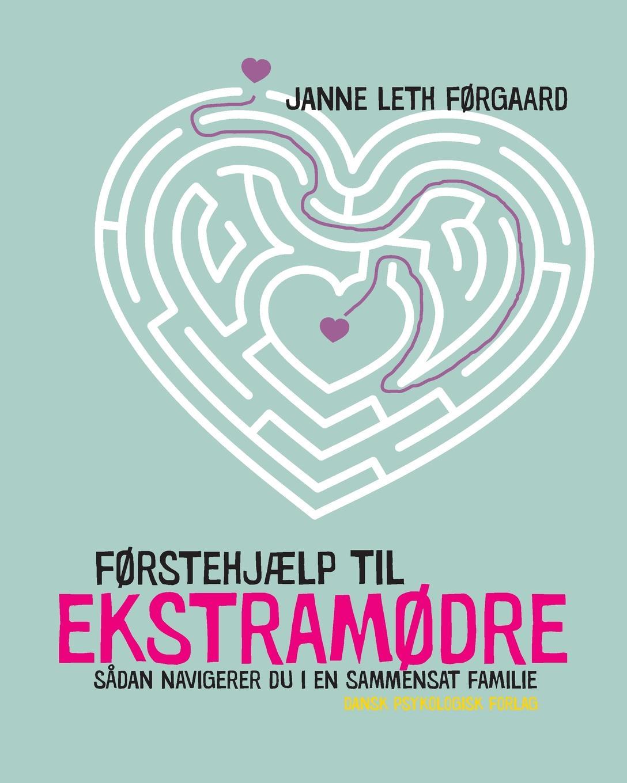 Janne Leth Førgaard F.rstehjaelp til ekstram.dre цены