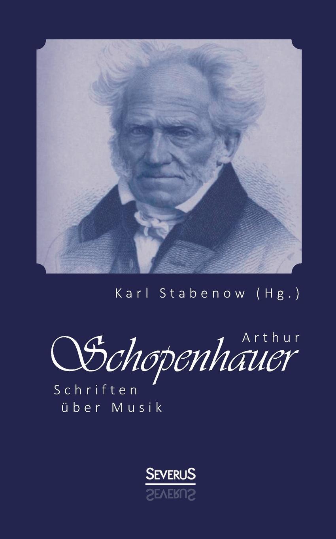 Karl Stabenow (Hg.) Arthur Schopenhauer. Schriften uber Musik dragon i интерактивная игрушка dragon i тир с пистолетом звук