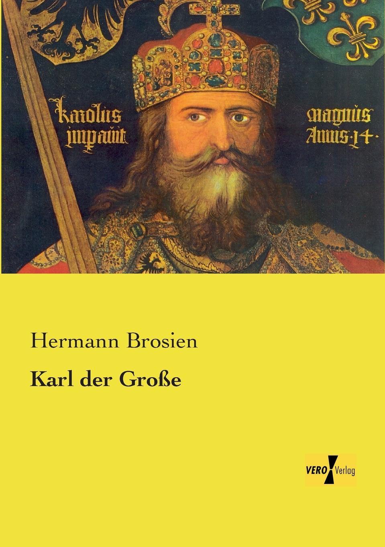 Hermann Brosien Karl Der Grosse hermann kirchhoff otto weddigen und seine waffe