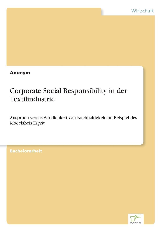 Corporate Social Responsibility in der Textilindustrie Der Einsturz der Textilfabrik Rana Plaza in Bangladesch am 24. April...