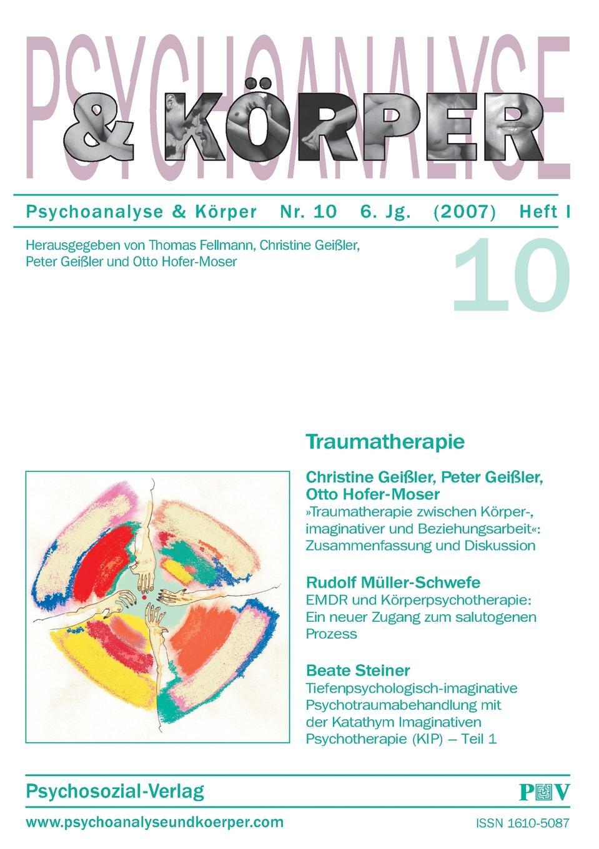Psychoanalyse und Korper Nr. 10. Traumatherapie цены