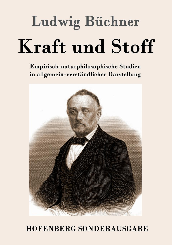 Ludwig Büchner Kraft und Stoff thomas j kraft postgis cookbook