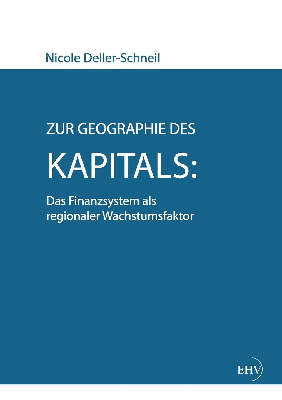Nicole Deller-Schneil Zur Geographie des Kapitals. Das Finanzsystem als regionaler Wachstumsfaktor carsten siebert die charta als ausgangspunkt des volkerrechtlichen menschenrechtsschutzes