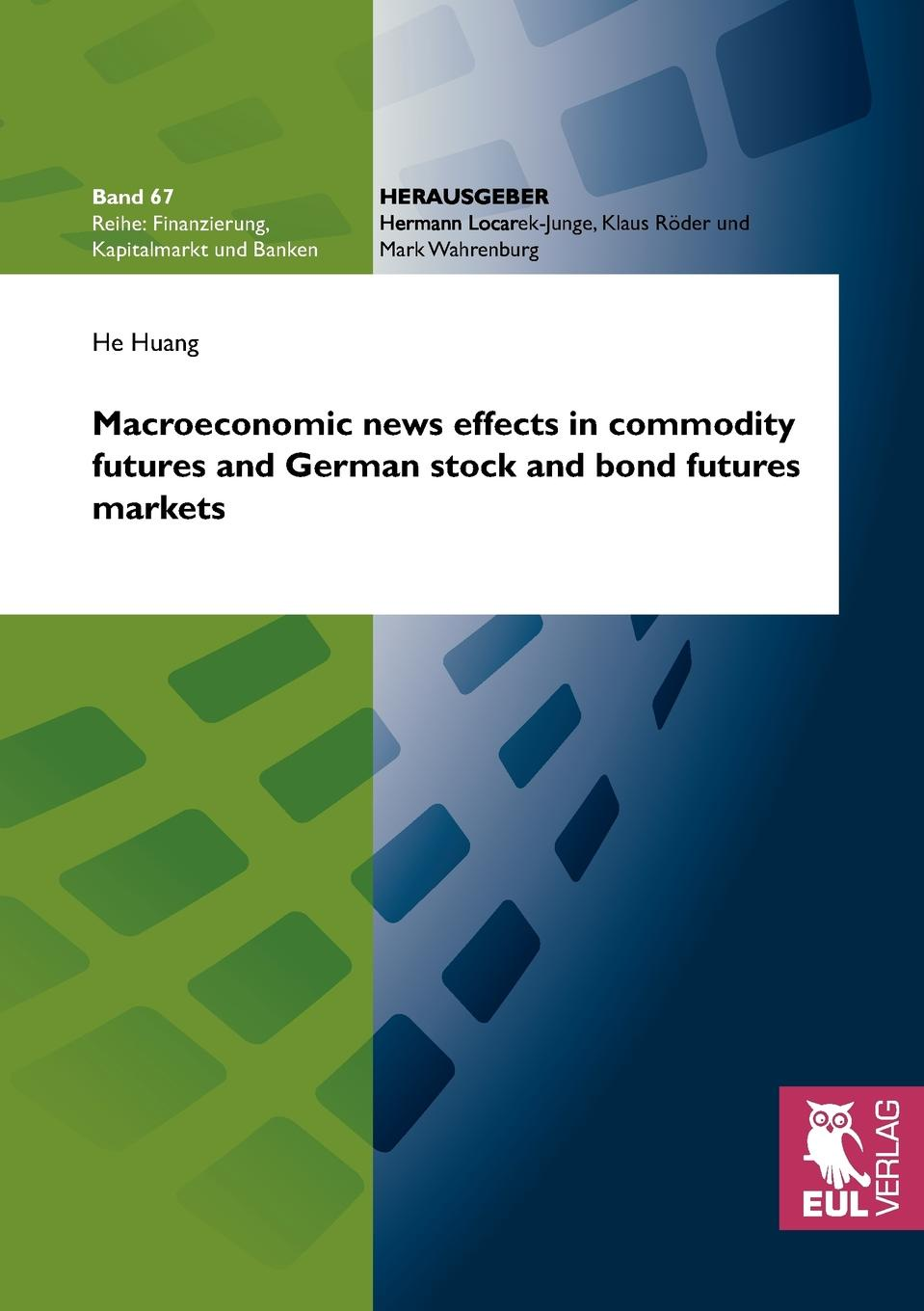 Фото - He Huang Macroeconomic news effects in commodity futures and German stock and bond futures markets the penguin german phrasebook