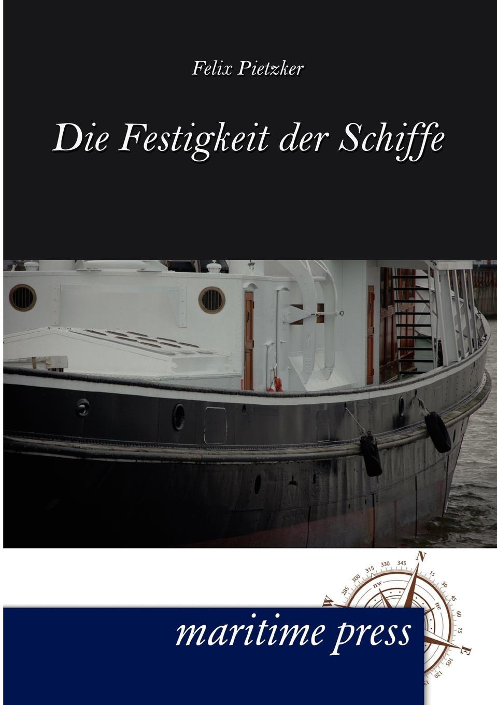 Felix Pietzker Festigkeit der Schiffe paul lächler hans wirz die schiffe der völker