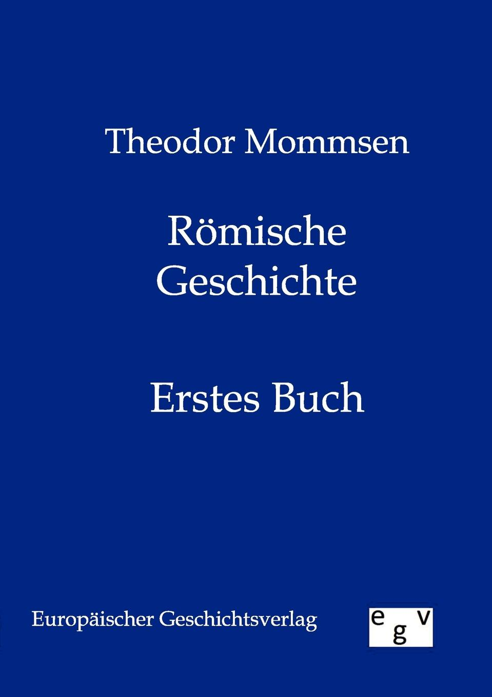 Theodor Mommsen Romische Geschichte theodor mommsen the history of rome book ii
