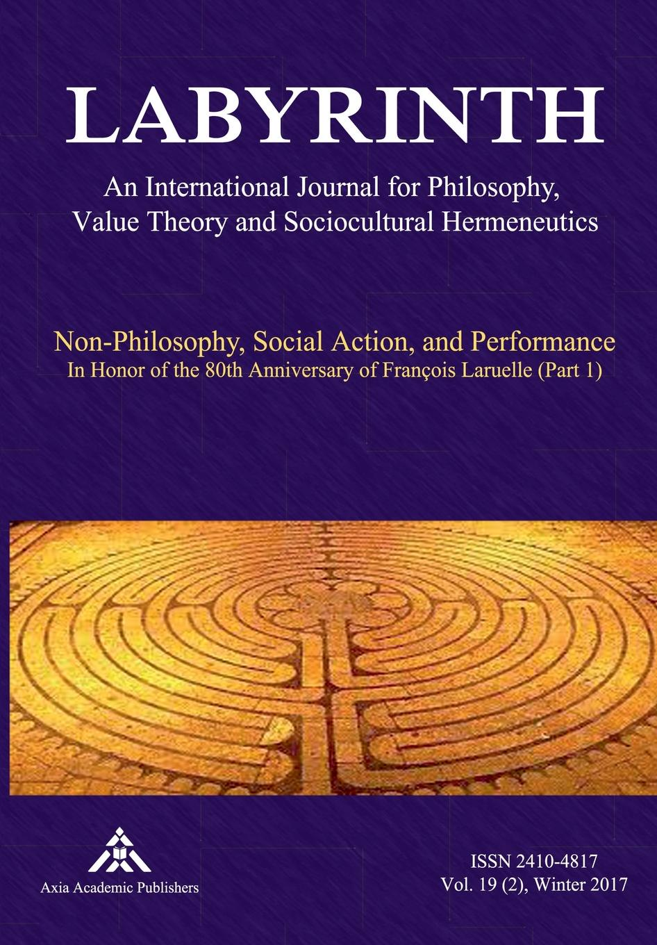 Non-Philosophy, Social Action, and Performance francois laruelle intellectuals and power