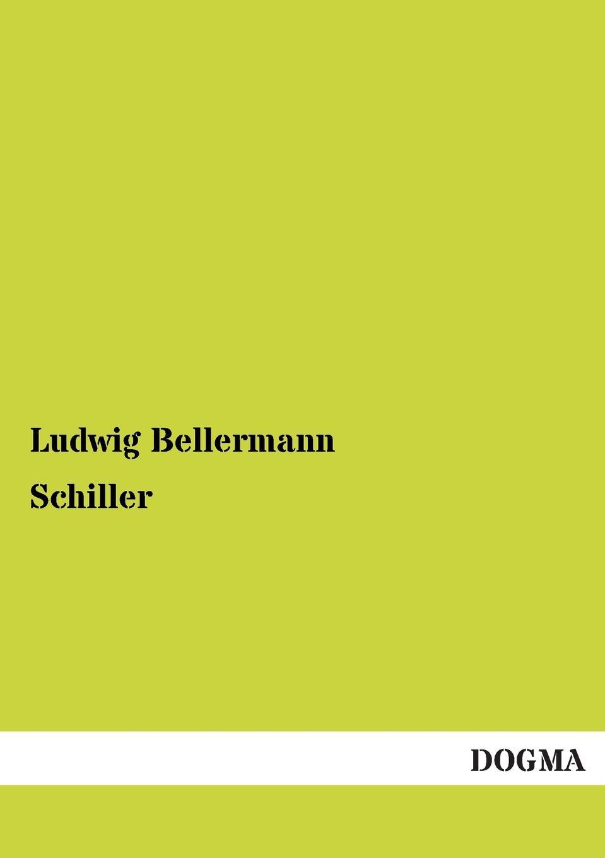 Ludwig Bellermann Schiller johann joachim bellermann j j bellermann s drei programmen uber die abraxas gemmen volumes 1 3 german edition