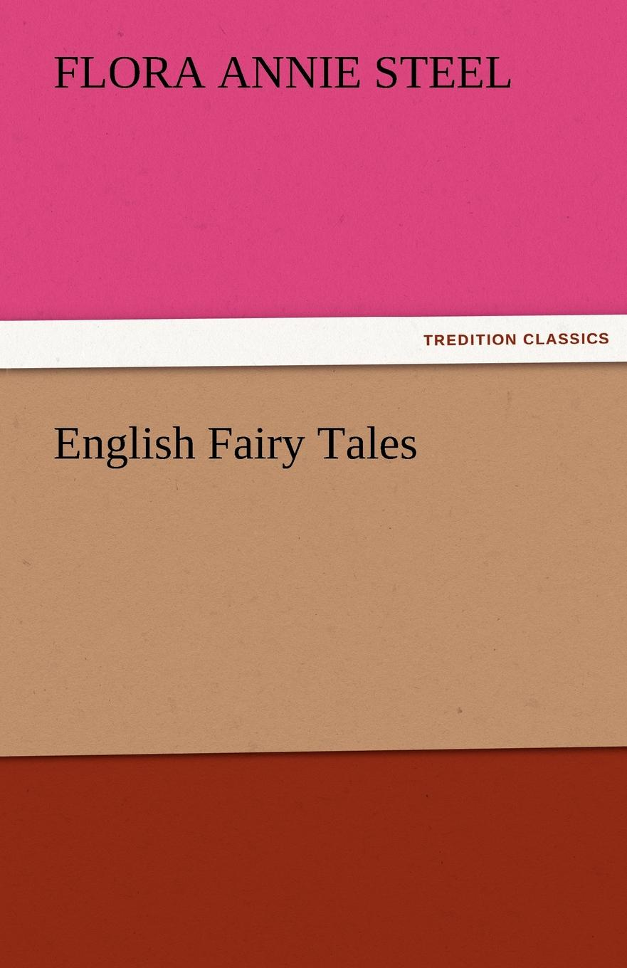Flora Annie Steel English Fairy Tales