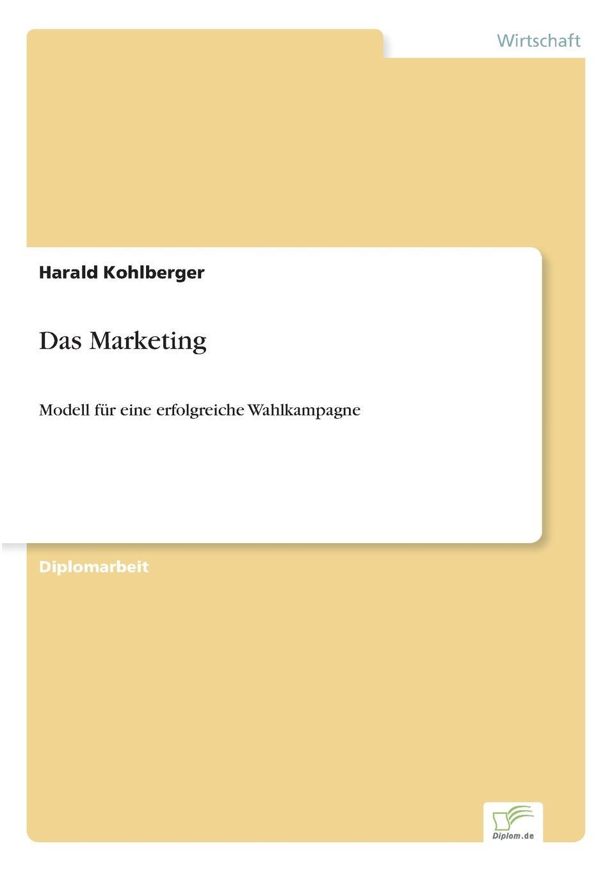 Das Marketing Inhaltsangabe:Einleitung:Eine betriebswirtschaftliche Analyse...