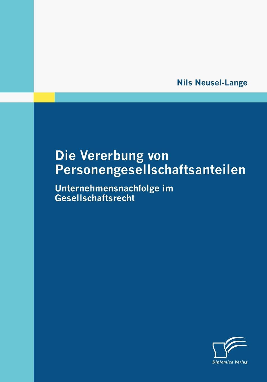Nils Neusel-Lange Die Vererbung von Personengesellschaftsanteilen von wulffen die schlacht bei lodz
