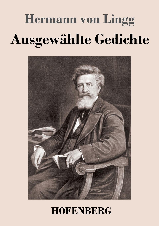 Hermann von Lingg Ausgewahlte Gedichte цены