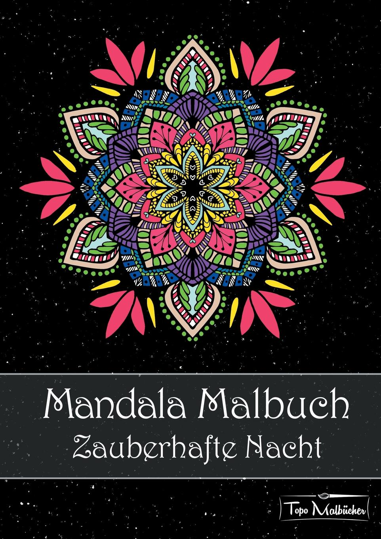 Topo Malbücher Mandala Malbuch fur Erwachsene kids magical mandalas