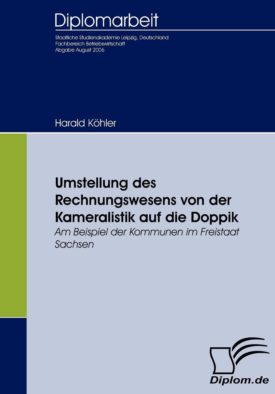 Harald Köhler Umstellung des Rechnungswesens von der Kameralistik auf die Doppik thomas schauf die unregierbarkeitstheorie der 1970er jahre in einer reflexion auf das ausgehende 20 jahrhundert