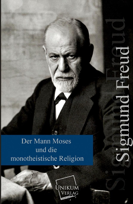 Sigmund Freud Der Mann Moses Und Die Monotheistische Religion jana stapel gesundheitsfordernde eigenschaften der lupine pravention des mammakarzinoms in vitro