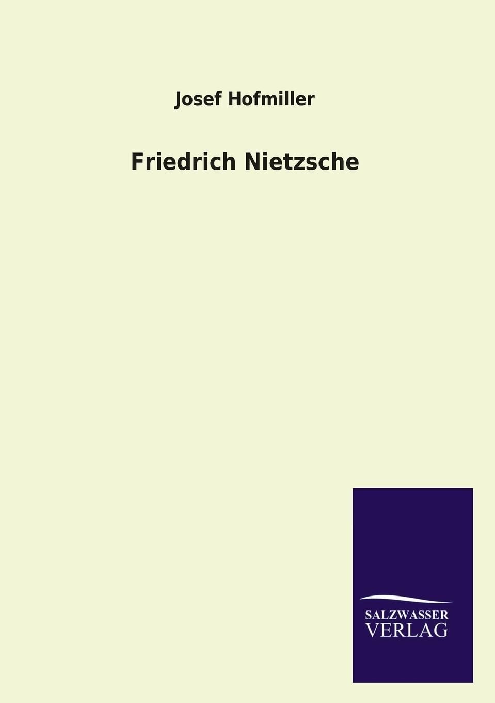 Josef Hofmiller Friedrich Nietzsche