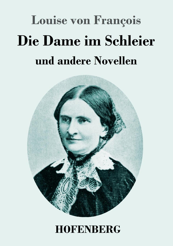 Louise von François Die Dame im Schleier louise von françois die dame im schleier