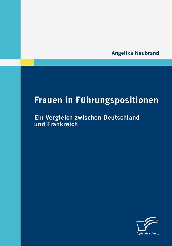 Angelika Neubrand Frauen in Fuhrungspositionen недорого