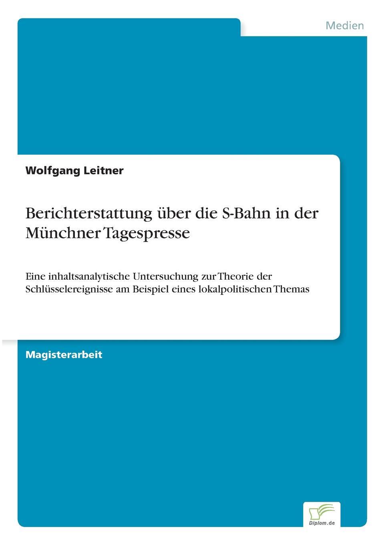Wolfgang Leitner Berichterstattung uber die S-Bahn in der Munchner Tagespresse a bahn j offenbach ein ehemann vor der tur