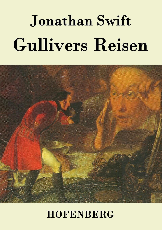 Swift Jonathan Gullivers Reisen swift jonathan gullivers travels