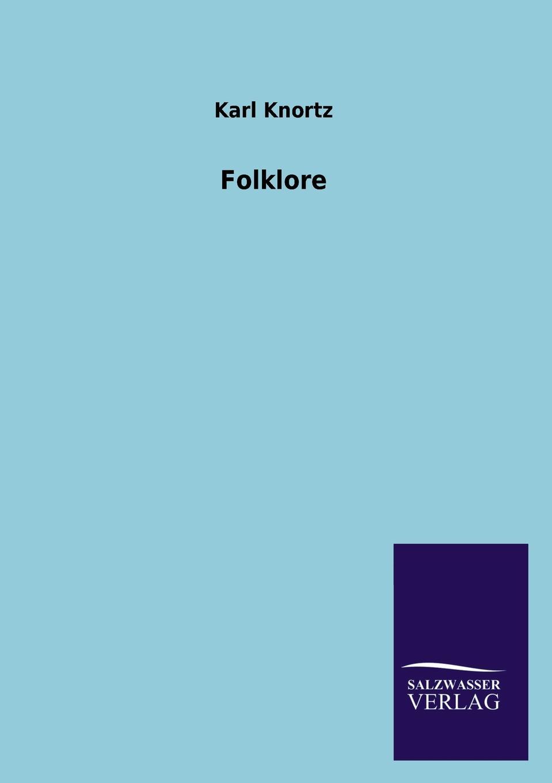 Karl Knortz Folklore american folklore