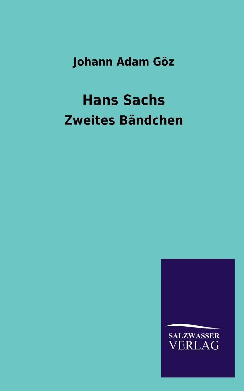 Johann Adam Goz Hans Sachs w sommer die metrik des hans sachs