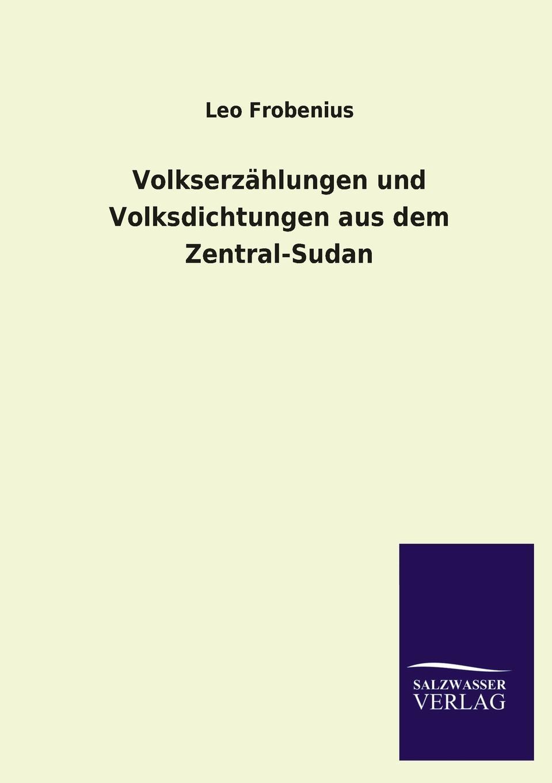 Leo Frobenius Volkserzahlungen Und Volksdichtungen Aus Dem Zentral-Sudan phlebotomine sand flies of central sudan