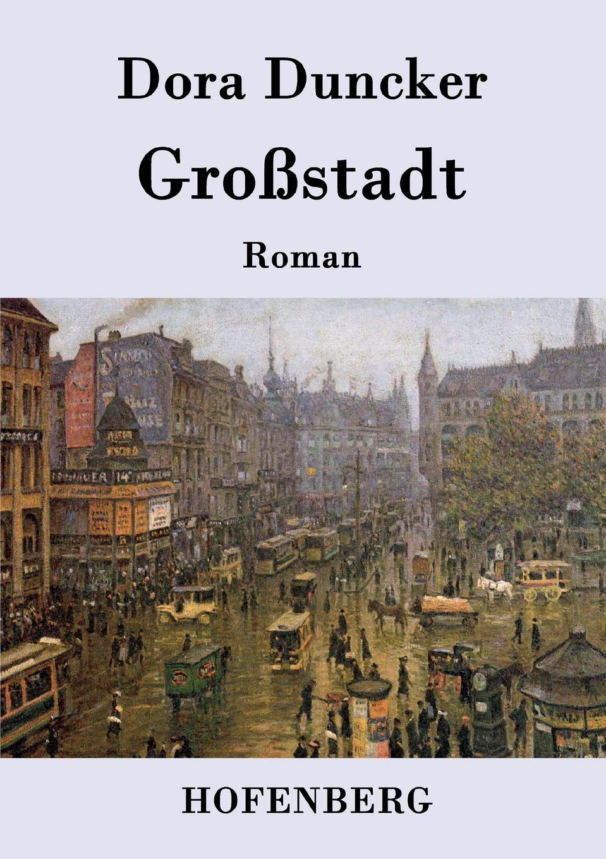 Dora Duncker Grossstadt недорого