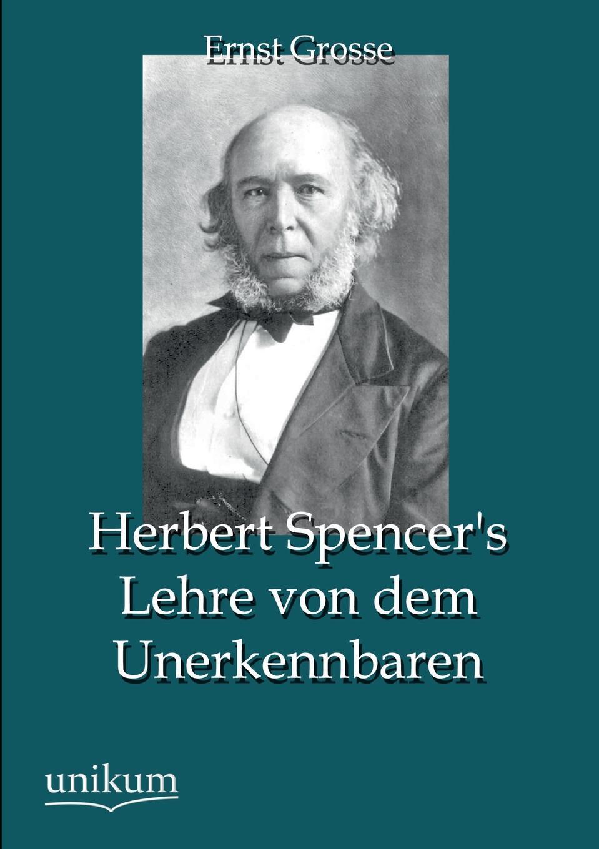 Ernst Grosse Herbert Spencer.s Lehre Von Dem Unerkennbaren herbert meussling der schiffsinnenausbau 1957