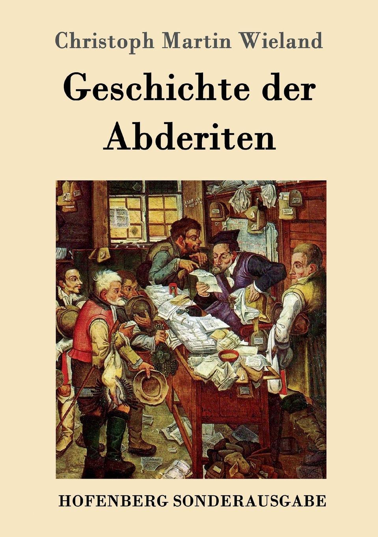 Christoph Martin Wieland Geschichte der Abderiten