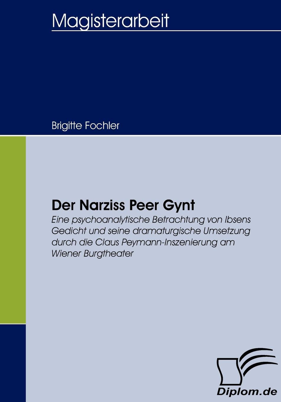 Brigitte Fochler Der Narziss Peer Gynt narziss und goldmund