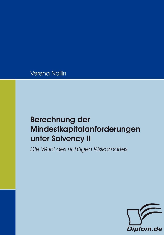 Фото - Verena Nallin Berechnung der Mindestkapitalanforderungen unter Solvency II david winterhalter value at risk