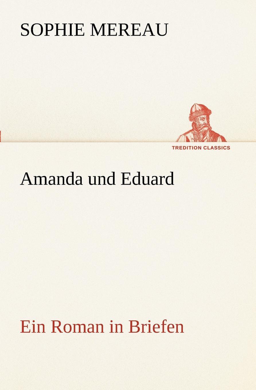 Sophie Mereau Amanda Und Eduard sophie barwich die adjektivstellung in franzosischgrammatiken verschiedener sprachen