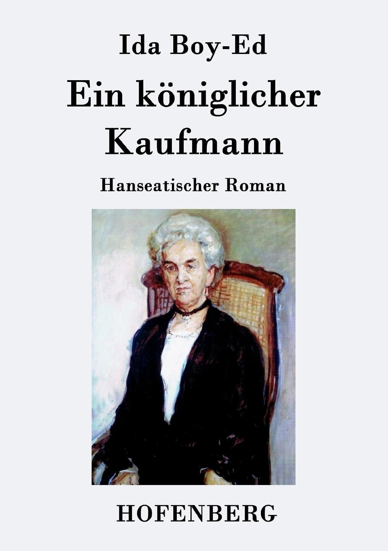 цена на Ida Boy-Ed Ein koniglicher Kaufmann