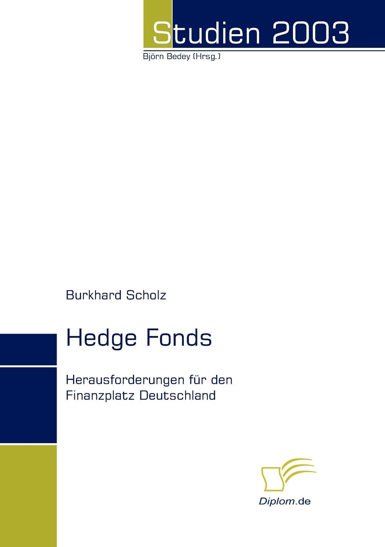 Burkhard Scholz Hedge Fonds bernd berg hedge fonds fur privatanleger