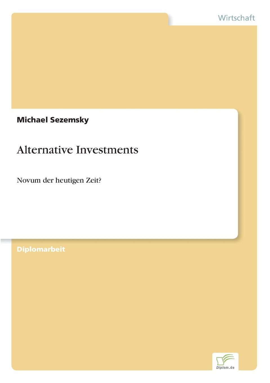где купить Michael Sezemsky Alternative Investments по лучшей цене
