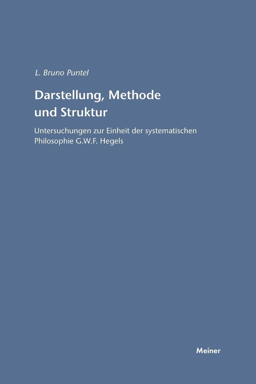 Lorenz B Puntel Darstellung, Methode und Struktur ernst schröder eugen müller vorlesungen uber die algebra der logik exakte logik
