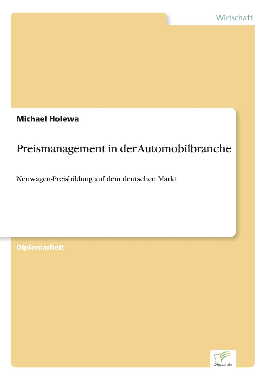 Michael Holewa Preismanagement in der Automobilbranche недорого