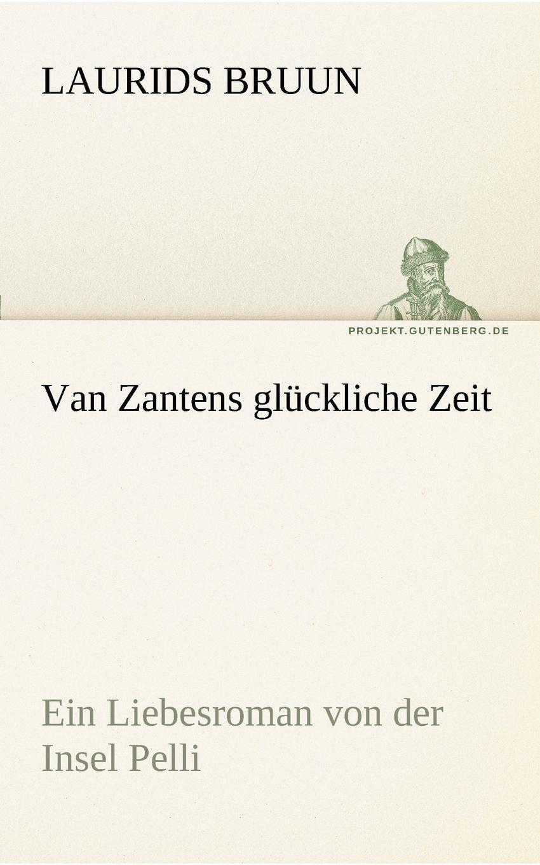 Laurids Bruun Van Zantens Gluckliche Zeit louisa van der does zeichen der zeit zur symbolik der volkischen bewegung