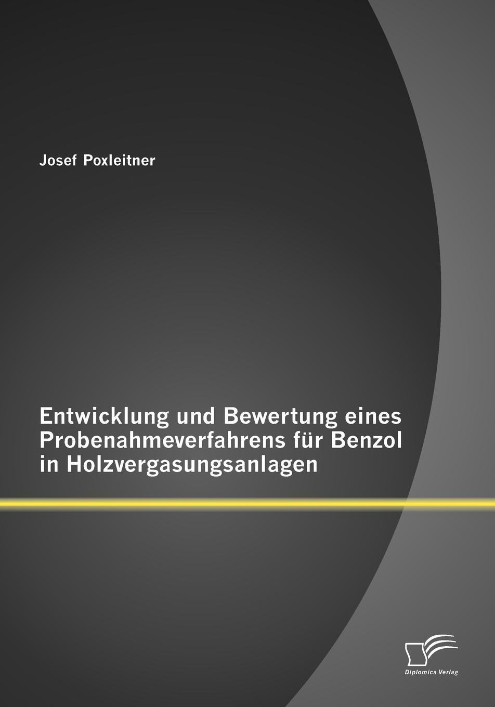 Josef Poxleitner Entwicklung Und Bewertung Eines Probenahmeverfahrens Fur Benzol in Holzvergasungsanlagen josef poxleitner entwicklung und bewertung eines probenahmeverfahrens fur benzol in holzvergasungsanlagen